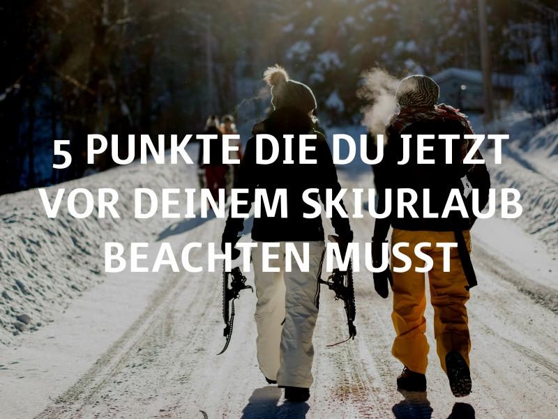 Die passende Skiversicherung für Deinen Skiurlaub