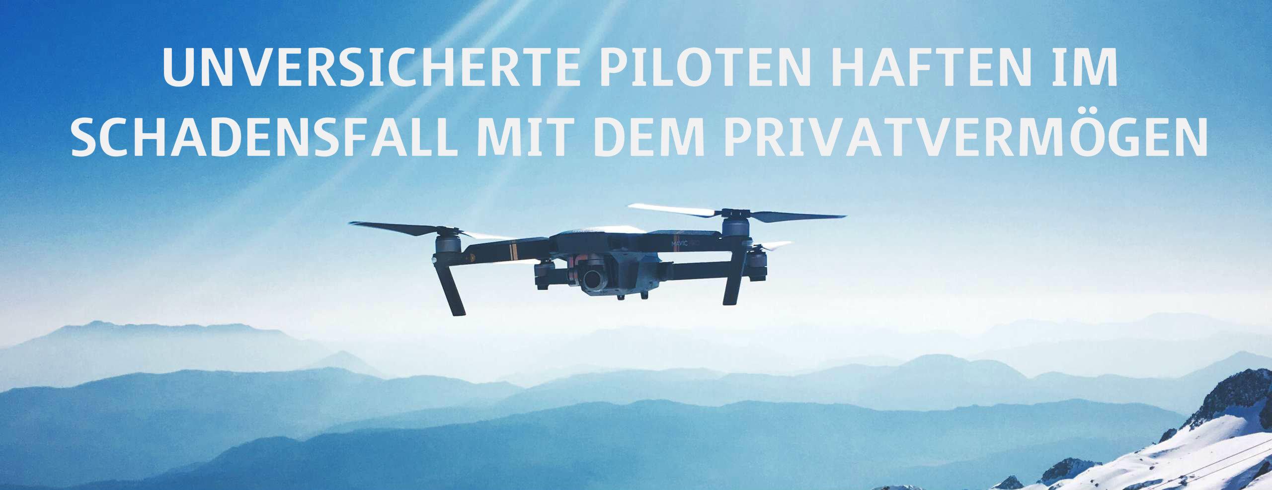 Wer keine Drohnenversicherung besitzt, haftet im Schadensfall mit dem Privatvermögen