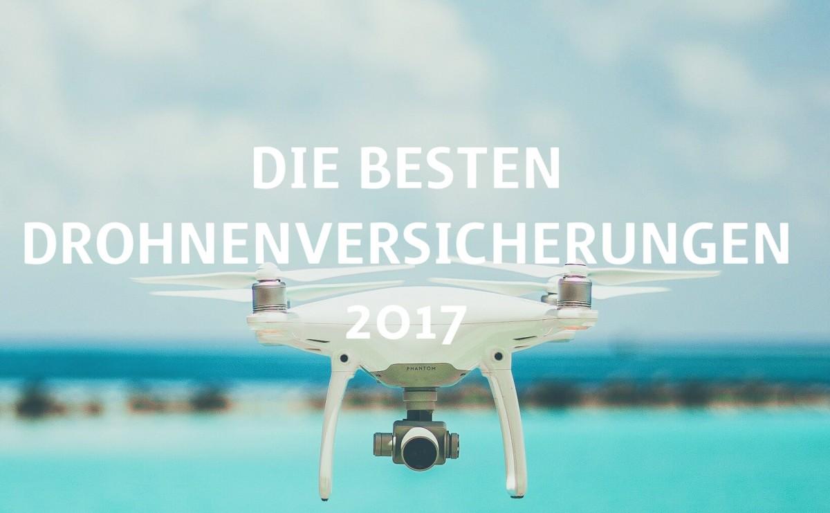 Die-besten-Drohnenversicherungen-2017_Titelnbild