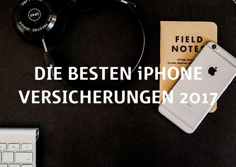 Die besten iPhone Versicherungen 2017 Titel