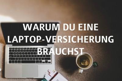 Warum Du eine Laptopversicherung brauchst _Titelbild